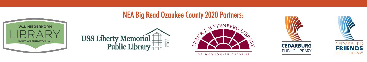 NEA Big Read Ozaukee County partners including logos for USS Liberty Memorial Library in Grafton, Cedarburg Public Library, Cedarburg Friends of the Library, Frank L. Weyenberg Library of Mequon-Thiensville, and W.J. Niederkorn Library of Port Washington